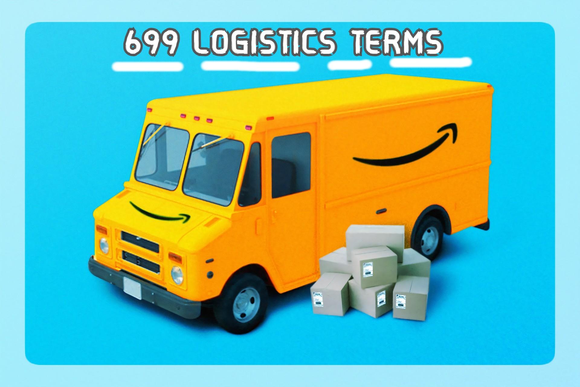 Tổng hợp 699 từ vựng tiếng Anh chuyên ngành Logistics – Xuất nhập khẩu